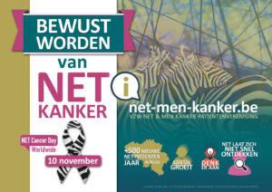 Affiche 'BEWUST WORDEN VAN NET' naar aanleiding van World NET cancer Day op 10 november